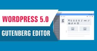 Wordpress 5.0 với trình soạn thảo bài viêt Gutenberg