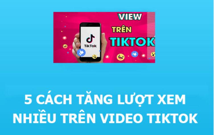 cách tăng view TikTok